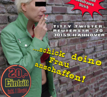 Hobbyhurentag in Hannover im Titty Twister